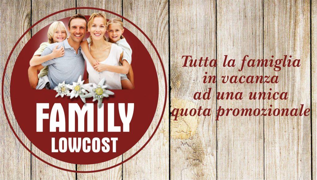 FAMILY LOW COST – PACCHETTI 7 NOTTI DA € 549,00