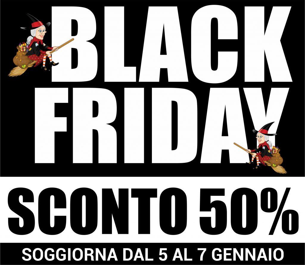 BLACK FRIDAY: ALL'EPIFANIA SCONTO DEL 50%