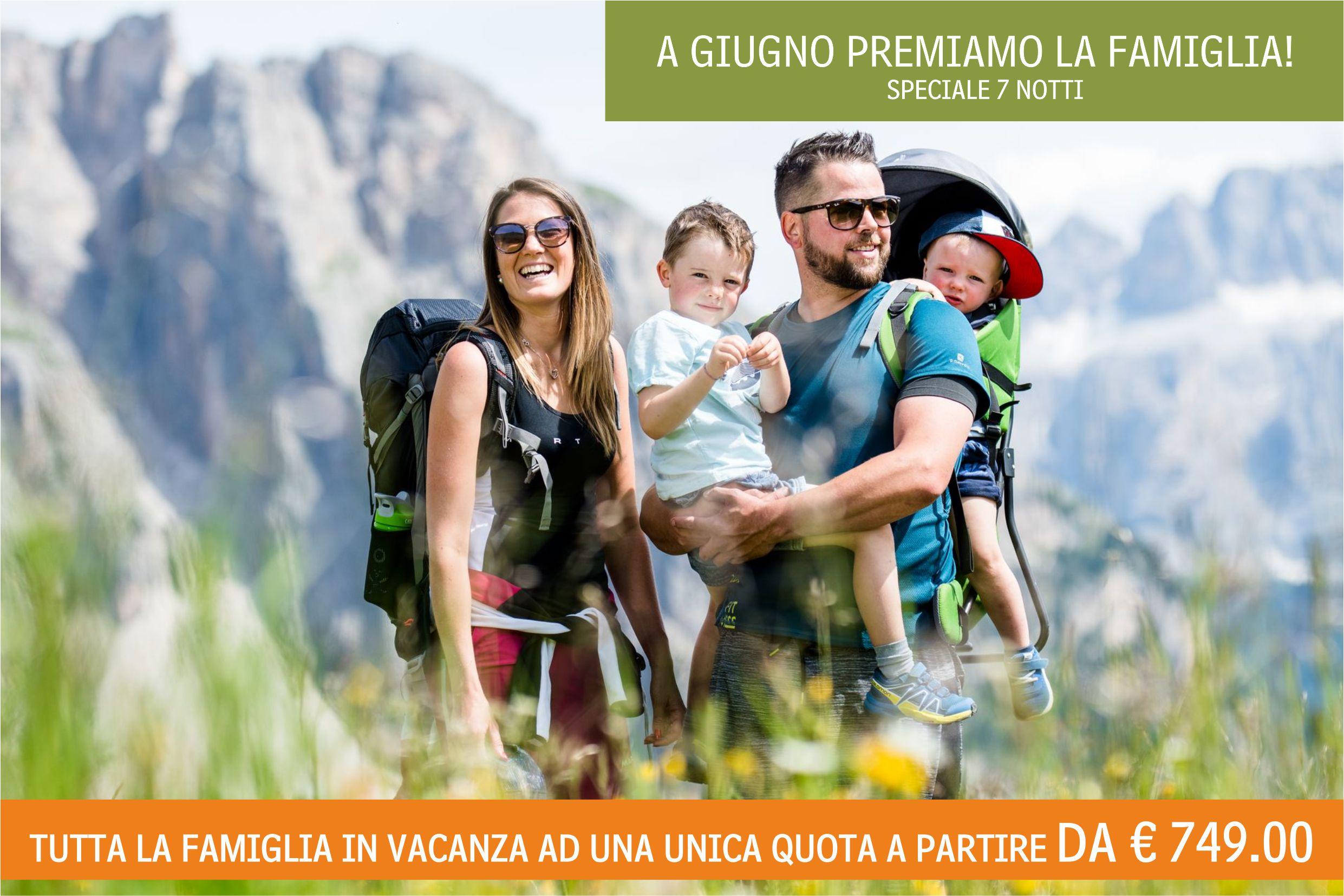 Giugno lo dedichiamo alla famiglia, Soggiorna 7 notti da € 749 a camera!